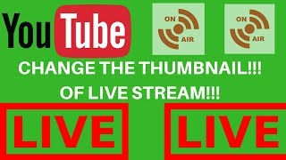 How To Change The Thumbnail In Hangouts On Air Live Stream YouTube??