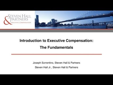 Introduction to Executive Compensation: The Fundamentals