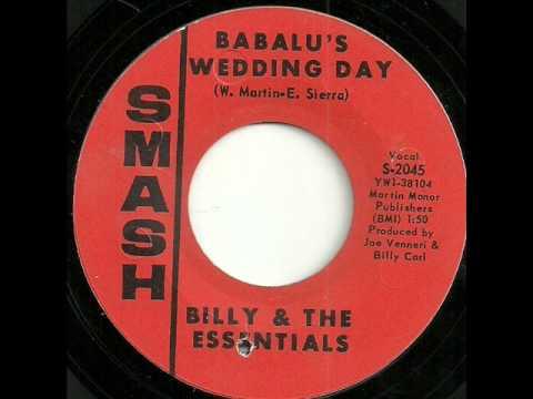 Babalu's Wedding Day - Billy & The  Essentials