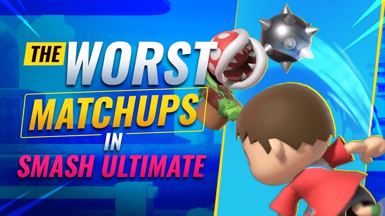 WORST Matchups In Smash Ultimate