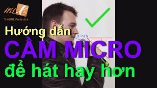 Hướng dẫn cách CẦM MICRO ĐÚNG để HÁT HAY HƠN (How to Hold a Microphone)