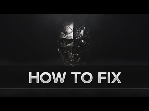 how-to-fix-slow-mouse-sensitivity-in-dishonored-2
