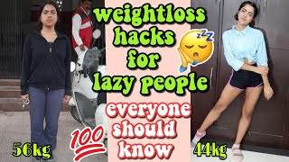10 WAYS HACKS to LOSE WEIGHT for super LAZY PEOPLE *PERMANENTweightloss*  DIETITIAN KANCHAN RAI