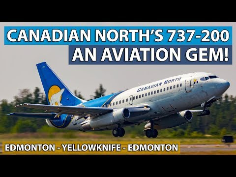 FLYING A CLASSIC Boeing 737-200 Combi With Canadian North!