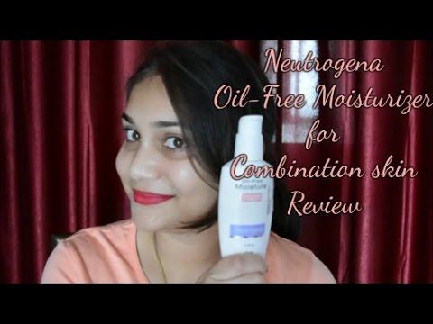 Neutrogena Oil Free Moisturizer for Combination Skin- Review | Nidhi Katiyar