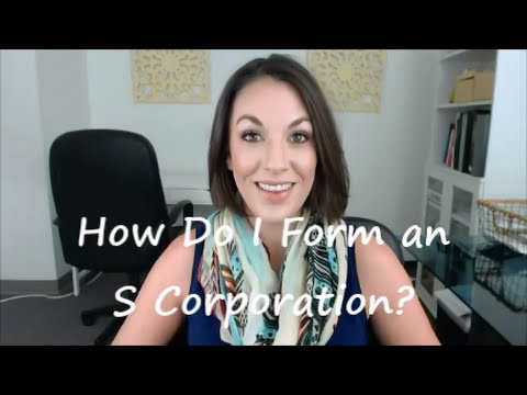 How Do I Form an S Corporation? - All Up In Yo