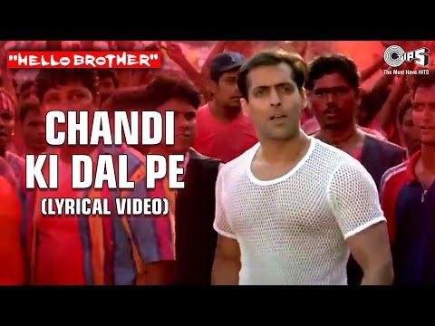 Chandi Ki Daal Par (Lyrical Video) Hello Brother | Salman Khan & Rani Mukherjee | Alka Y | Holi Song