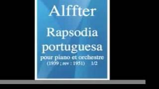 Ernesto Halffter (1905-1989) : Rapsodia portuguesa, pour piano et orchestre  (1939 ; rév. 1951) 1/2