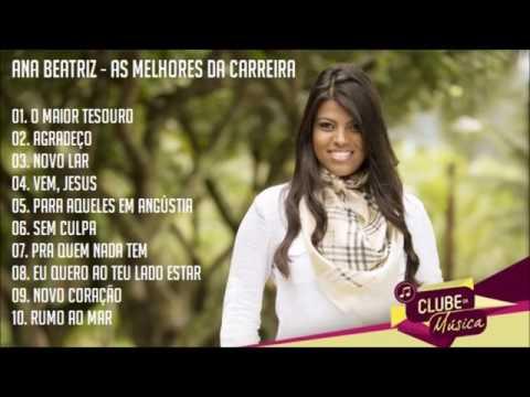 Ana Beatriz - As Melhores da Carreira