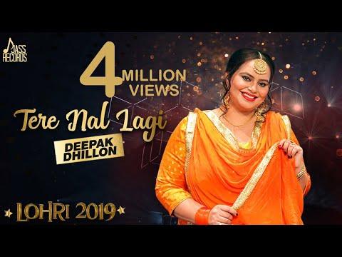 Tere Nal Lagi | (Lohari ) | Deepak Dhillon | New Songs 2019 | Latest Songs 2019
