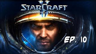 STARCRAFT 2 Wings of Liberty | EP10 Cortapescuezos.