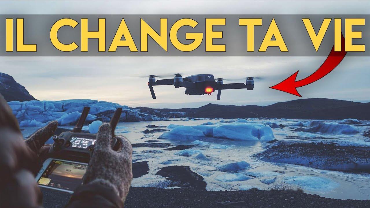 Le Drone a changé ma Vie !