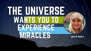 The Universe Wants You To Experience Miracles | Achieve Seemingly Impossible Dreams
