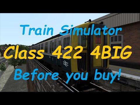 Train Simulator Class 422 4BIG - Before you buy! |