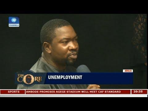 Way Out Of Nigeria's Unemployment Problem Pt 4   The Core  