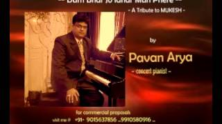 Download Dum Bhar Jo Udhar Muh Phere  -- Piano by PAVAN ARYA MP3 song and Music Video