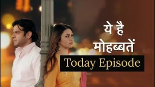 Yeh Hai Mohabbatein Serial - 22nd March 2019 - Latest Episode 311 - Review 22/3/19