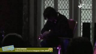 J Spaceman - Kilkenny Arts Festival
