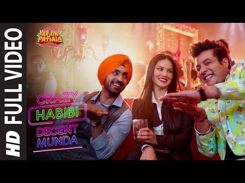 Full Song: Crazy Habibi Vs Decent Munda |Arjun Patiala|Sunny, Diljit ,Varun S|Guru R, Sachin-Jigar Mp3