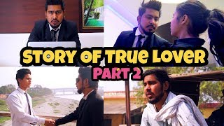 Story Of True Lover Part 2 - Chu Chu Ke Funs