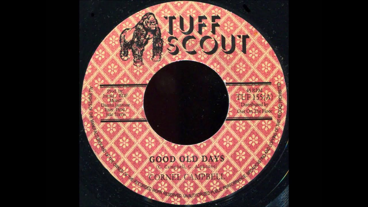 Cornel Campbell - Good Old Days NEW! Roots Music release Tuff Scout TUF 155