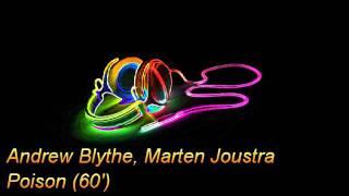 Andrew Blythe, Marten Joustra - Poison (60