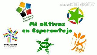 Mi Aktivas en Esperantujo | #Esperanto #MondaFest2020 #IJK2020