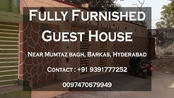 Fully Furnished Guest House in Barkas Hyderabad.
