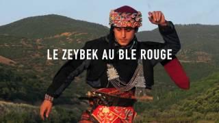 Le Zeybek au ble rouge