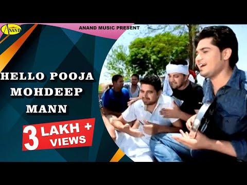 Mohdeep Mann || Hello Pooja || New Punjabi Song 2017|| Anand Music