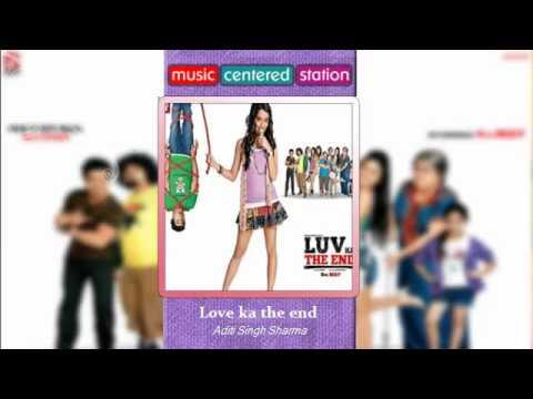 Love Ka The End  - Luv Ka The End (Complete Songs) Aditi Singh Sharma