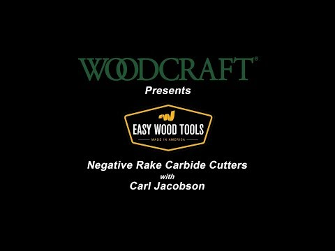 Easy Wood Tools Negative Rake Carbide Cutters with Carl Jacobson
