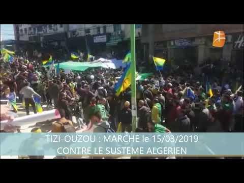 Marches le 15 mars 2019 ALger, Tizi, Boujie, bouira