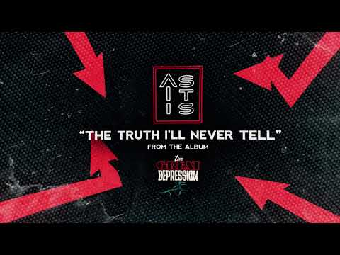 As It Is – The Truth I'll Never Tell