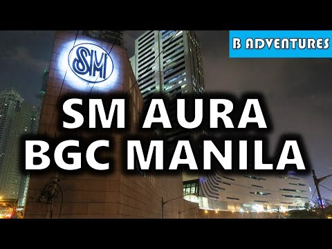 SM Aura Mall, BGC Taguig Manila Philippines S4, Vlog 95