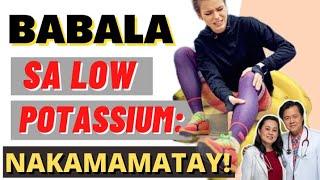 Babala: Low Potassium Nakamamatay Pag Di Naagapan - Payo ni Doc Willie Ong #745c