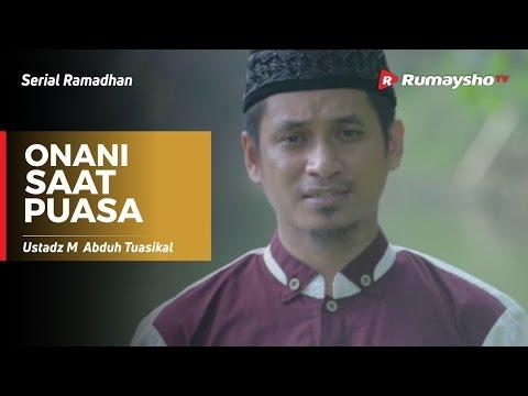 Serial Ramadhan : Onani Saat Puasa