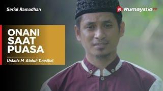 Download Video Serial Ramadhan : Onani Saat Puasa MP3 3GP MP4