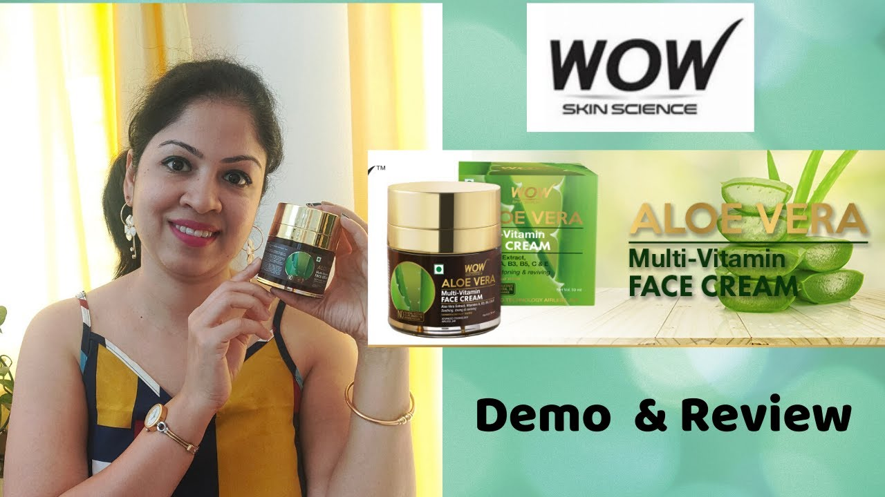 Wow Aloevera Multivitamin Face Cream   Review & Demo   Wow's New launch product