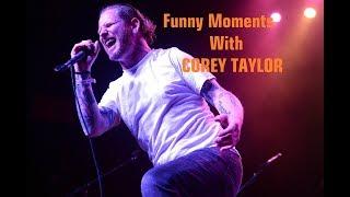 i hope u enjoy guys .I arranged a Corey Taylor funny moments video....
