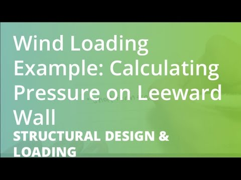 Wind Loading Example: Calculating Pressure on Leeward Wall | Structural Design & Loading