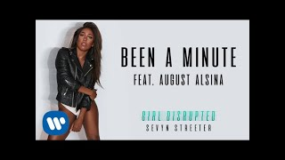 Sevyn Streeter Been A Minute feat August Alsina Official Audio