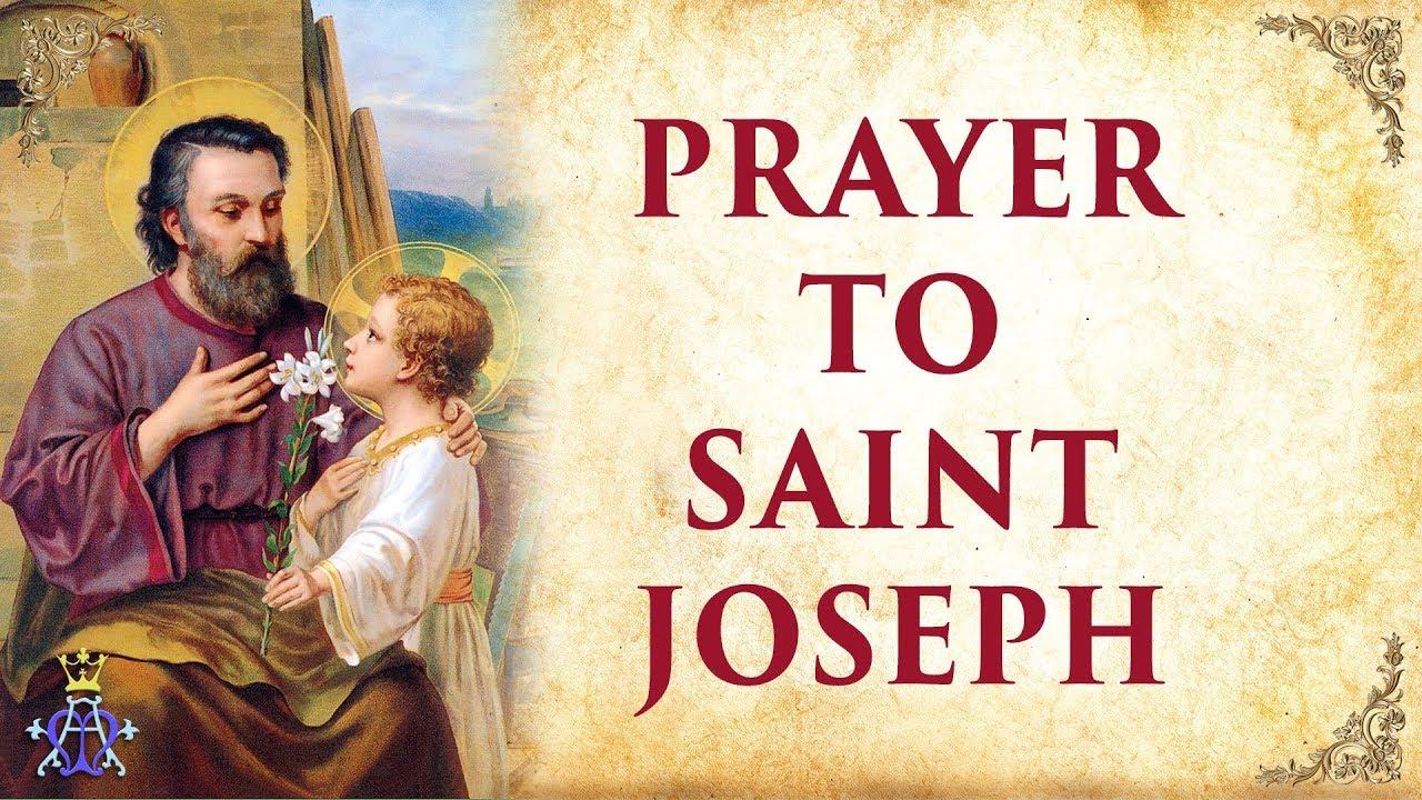 Prayer to Saint Joseph - Very Powerful  - YouTube