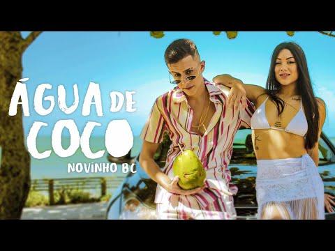 Novinho BC - Água De Coco (Videoclipe Oficial)