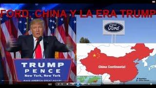 CANCELACION #FORD Y LA OFENSIVA CHINA CONTRA TRUMP