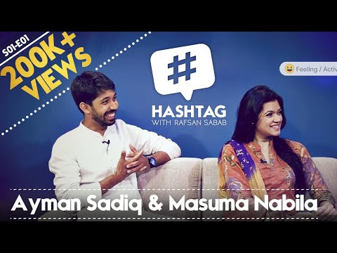 Hashtag with Rafsan Sabab feat. Ayman Sadiq & Nabila   S01E01