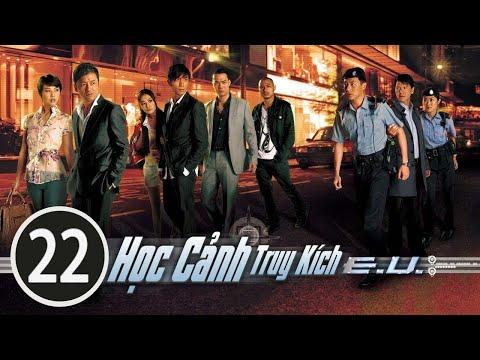 Học cảnh truy kích 22/30 (tiếng Việt) DV chính: Miêu Kiều Vỹ, Châu Hải My; TVB/2009
