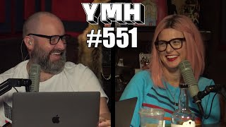 Your Mom's House Podcast - Ep. 551