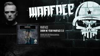 Warface - Show Me Your Warface 2.0