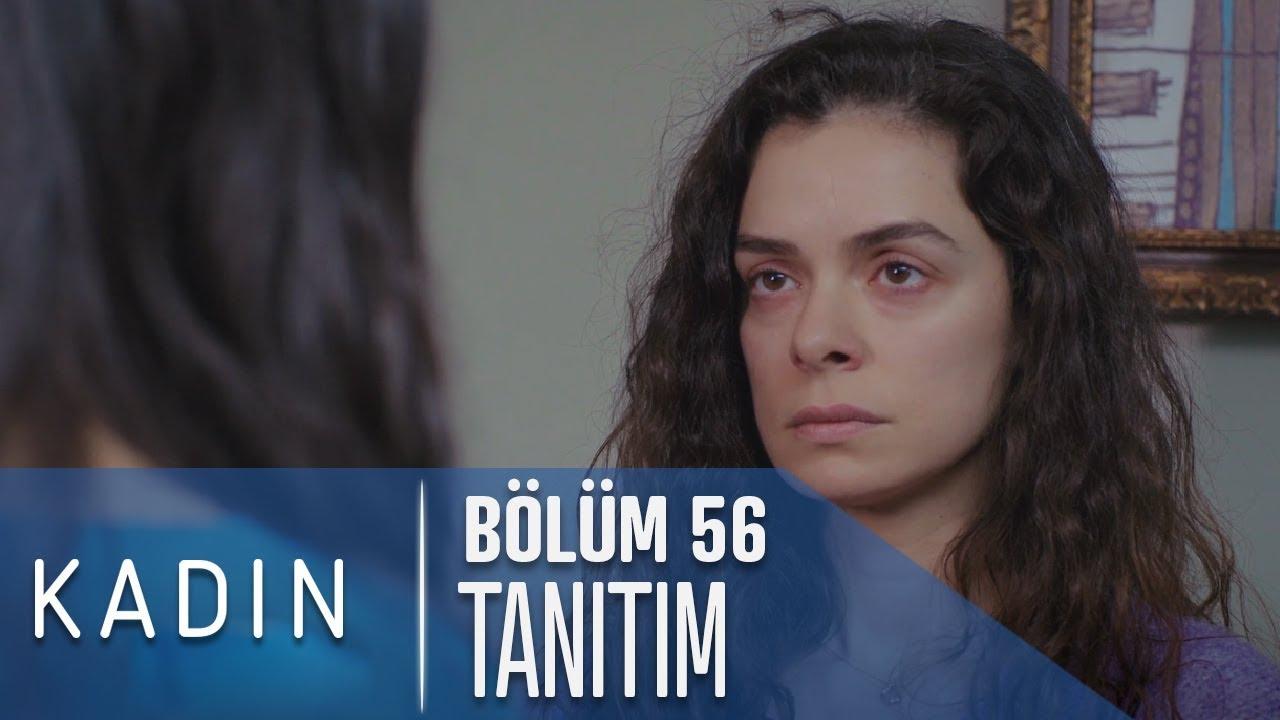 Kadın 56. Bölüm Tanıtımı
